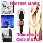 Heather Marie as Kylie & Cher