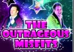 The Outrageous Misfits